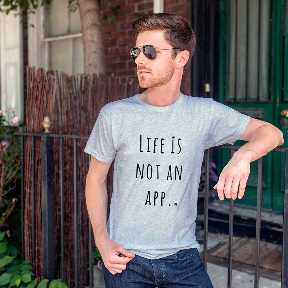 Man in a Life is not an App t-shirt